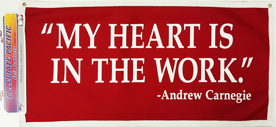 "Banner: ""My Heart is in the Work"" 18x36"